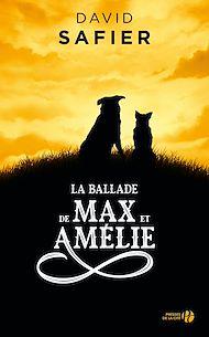 Téléchargez le livre :  La Ballade de Max et Amélie