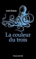 Download this eBook La Couleur du trois
