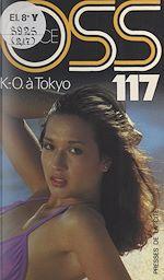 Download this eBook K.O. à Tokyo pour OSS 117