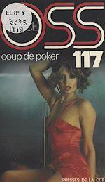 Download this eBook Coup de poker pour OSS 117