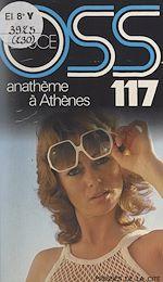 Download this eBook Anathème à Athènes pour OSS 117