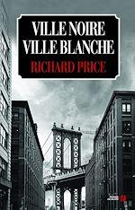 Download this eBook Ville noire, ville blanche