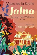 Download this eBook Jalna - La saga des Whiteoak Tome 4