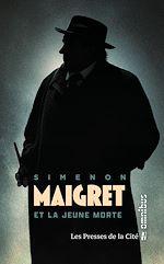 Download this eBook Maigret et la jeune morte