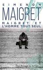 Download this eBook Maigret et l'homme tout seul