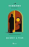 Maigret a peur