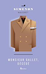 Download this eBook Monsieur Gallet, décédé