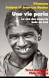 Télécharger le livre :  Une vie paria. Le rire des asservis (Inde du Sud)
