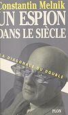 Télécharger le livre :  Un espion dans le siècle (1) : La diagonale du double