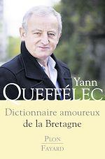 Download this eBook Dictionnaire amoureux de la Bretagne