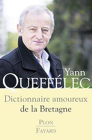 Téléchargez le livre :  Dictionnaire amoureux de la Bretagne