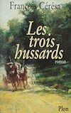 Télécharger le livre :  Les Trois Hussards