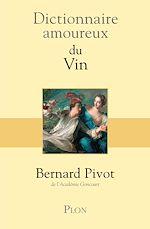 Download this eBook Dictionnaire amoureux du vin