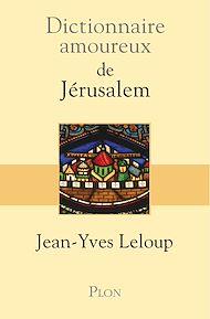 Téléchargez le livre :  Dictionnaire amoureux de Jérusalem