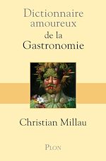 Download this eBook Dictionnaire amoureux de la gastronomie