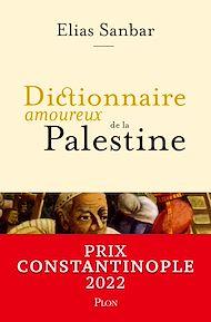 Téléchargez le livre :  Dictionnaire amoureux de la Palestine