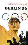 Télécharger le livre :  Berlin 36