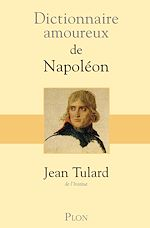 Download this eBook Dictionnaire amoureux de Napoléon