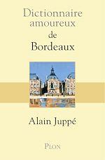 Download this eBook Dictionnaire amoureux de Bordeaux