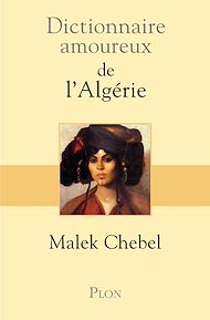 Téléchargez le livre :  Dictionnaire amoureux de l'Algérie