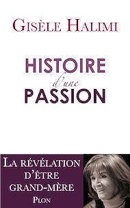 Téléchargez le livre :  Histoire d'une passion