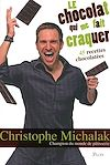 Télécharger le livre :  Le chocolat qui me fait craquer