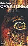 Télécharger le livre :  Créatures