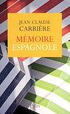 Télécharger le livre :  Mémoire espagnole