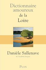 Download this eBook Dictionnaire amoureux de la Loire