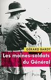 Télécharger le livre :  Les moines-soldats du Général