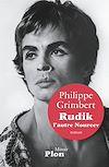 Télécharger le livre :  Rudik, l'autre Noureev