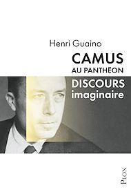 Téléchargez le livre :  Camus au Panthéon
