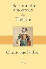 Download this eBook Dictionnaire amoureux du théâtre