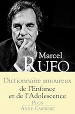 Download this eBook Dictionnaire amoureux de l'enfance et de l'adolescence