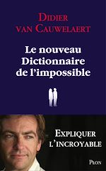 Download this eBook Le nouveau dictionnaire de l'impossible