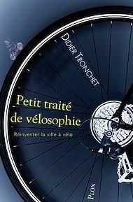 Téléchargez le livre :  Petit traité de vélosophie