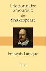 Download this eBook Dictionnaire amoureux de Shakespeare