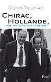 Télécharger le livre :  Chirac-Hollande, une histoire corrézienne