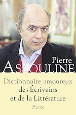 Download this eBook Dictionnaire amoureux des écrivains et de la littérature