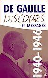 Télécharger le livre :  Discours et messages, tome 1 : 1940-1946