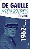 Télécharger le livre :  Mémoires d'espoir, tome 2 : L'effort (1962-...)