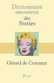 Téléchargez le livre :  Dictionnaire amoureux des sixties
