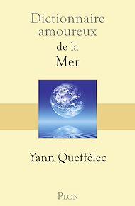Téléchargez le livre :  Dictionnaire amoureux de la mer