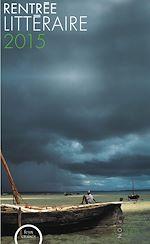 Télécharger cet ebook : La rentrée littéraire 2015 des éditions Plon