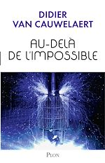 Download this eBook Au-delà de l'impossible