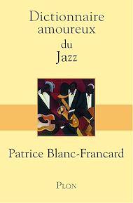 Téléchargez le livre :  Dictionnaire amoureux du jazz