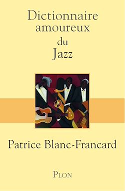 Download the eBook: Dictionnaire amoureux du jazz