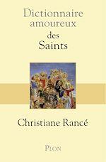 Téléchargez le livre :  Dictionnaire amoureux des saints