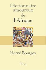 Download this eBook Dictionnaire amoureux de l'Afrique