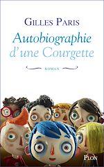 Download this eBook Autobiographie d'une Courgette
